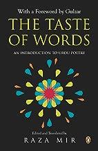 The Taste of Words: An Introduction to Urdu Poetry