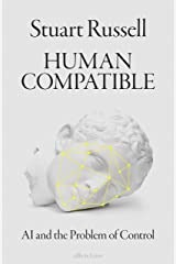 Human Compatible: AI and the Problem of Control Hardcover