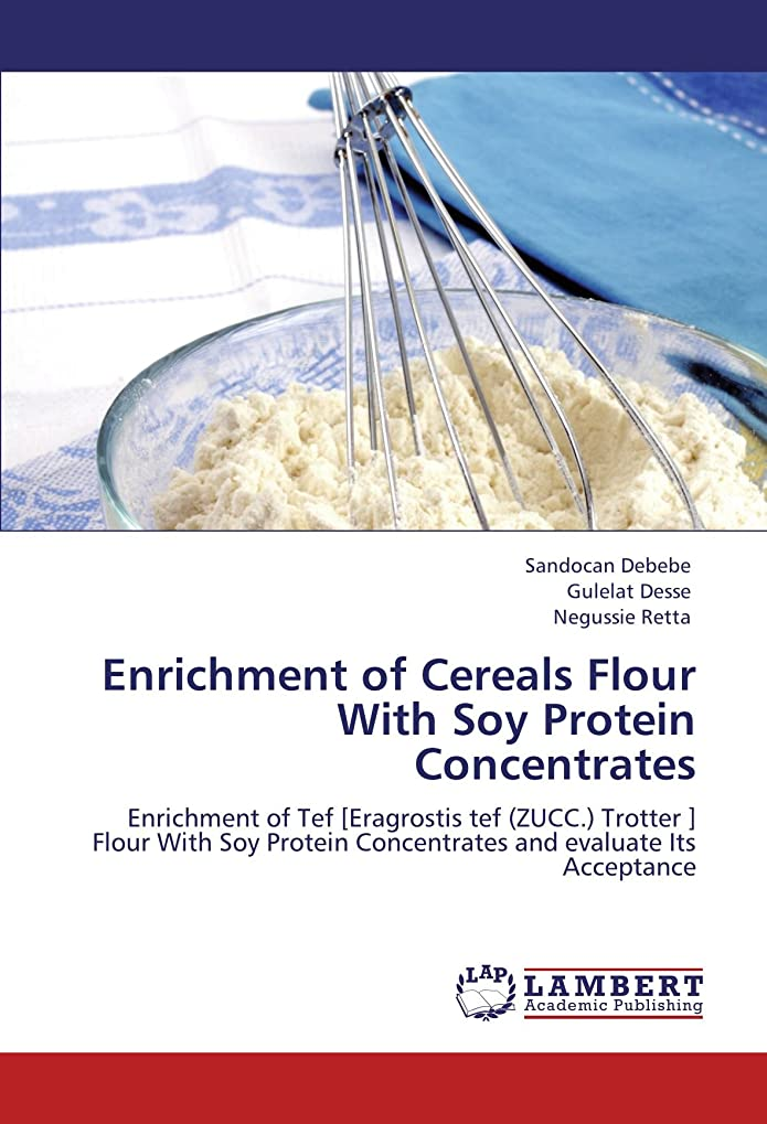 ヒップ非常に登場Enrichment of Cereals Flour with Soy Protein Concentrates