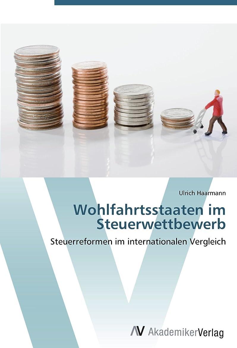 狼ジーンズ文字Wohlfahrtsstaaten im Steuerwettbewerb: Steuerreformen im internationalen Vergleich