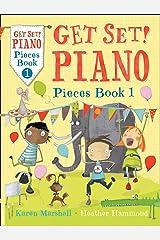 Get Set! Piano Pieces Book 1 Paperback
