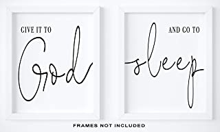 Give It To God And Go To Sleep Wall Decor Quote - Set Of 2-11x14