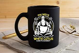 PAI MEI WHITE LOTUS KUNG FU ACADEMY Mug Coffee Mug Gift Coffee Mug 11OZ Coffee Mug