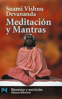 Meditacion y mantras / Meditation and Mantras (Libro Practico Y Aficiones: Bienestar y nutricion / Practical Books and Hobbies: Wellbeing and Nutrition) (Spanish Edition)
