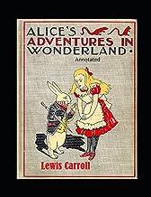 Alice's Adventures in Wonderland Annotated
