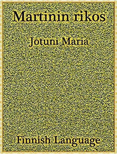 Martinin rikos: Finnish Language (Interesting Ebooks) (Finnish Edition)