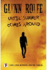 Until Summer Comes Around (Fiction Without Frontiers) Kindle Edition