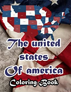 The united states of america coloring book: USA flags and maps coloring book