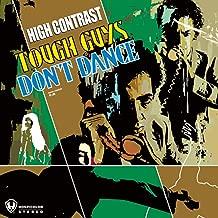high contrast tough guys don t dance