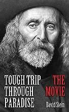 Tough Trip Through Paradise - The Movie