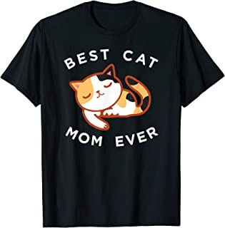 Calico Cat Mom Shirt, Best Kitty Mother Ever Tee Gift