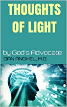 Thoughts of Light: by God's  Advocate