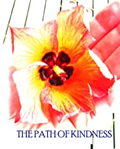 The Path of Kindness (Oysters, Pearls and Magic)