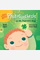 Baby Loves Photosynthesis on St. Patrick's Day! (Baby Loves Science) Kindle Edition
