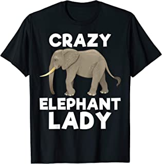 Elephant Lady Funny Zookeeper Animal Lover Women Girls Gift T-Shirt