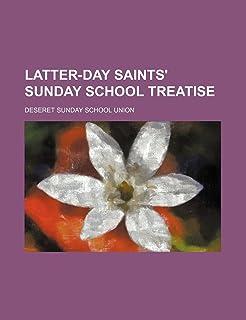 Latter-Day Saints' Sunday School Treatise