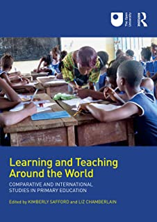 Learning and Teaching Around the World: Comparative and International Studies in Primary Education