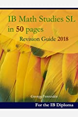 IB Math Studies SL in 50 pages: Revision Guide 2018 Broché