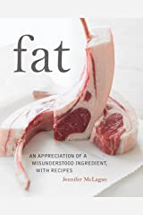 Fat: An Appreciation of a Misunderstood Ingredient, with Recipes Hardcover