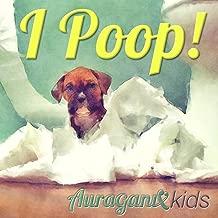 I Poop!