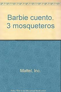 Barbie y las tres mosqueteras - el cuento de la pelicula