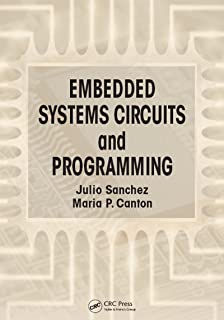 Embedded Systems Circuits and Programming (English Edition)
