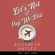 Let's Not & Say We Did: The Love Game, Book 5