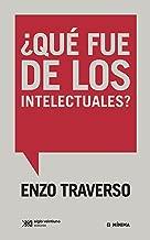 ¿Qué fue de los intelectuales? Conversación con Régis Meyran (Mínima) (Spanish Edition)