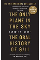 The Only Plane in the Sky: The Oral History of 9/11 (English Edition) Format Kindle