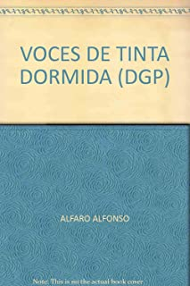 VOCES DE TINTA DORMIDA (DGP)