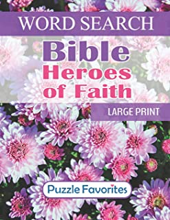 Bible Heroes of Faith Word Search: Large Print - One Puzzle per Page Word Find Book