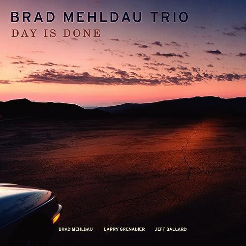 Day Is Done By Brad Mehldau Trio On Amazon Music Amazon Com