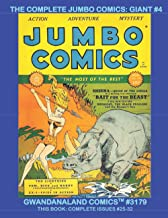 The Complete Jumbo Comics: Giant #4: Gwandanaland Comics #3179 -- Starring Sheena, Tales of the Supernatural, Spies in Act...