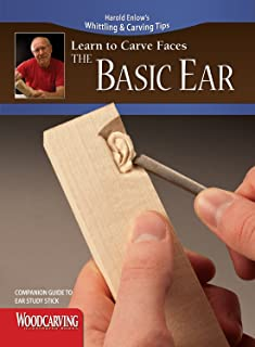 Learn to Carve Faces: The Basic Ear (Fox Chapel Publishing) Harold Enlow's Whittling and Carving Tips, Companion Guide to The Basic Ear Study Stick [Booklet Only]