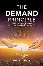 The demandprincip: Din osynliga guide till enkelt manifest Anything