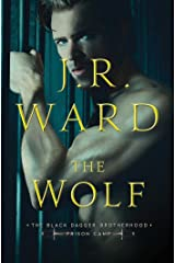 The Wolf (Black Dagger Brotherhood: Prison Camp Book 2) Kindle Edition