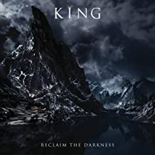 king reclaim the darkness