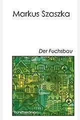 Der Fuchsbau Taschenbuch