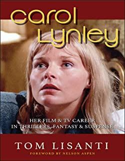 Carol Lynley: Her Film & TV Career in Thrillers, Fantasy and Suspense