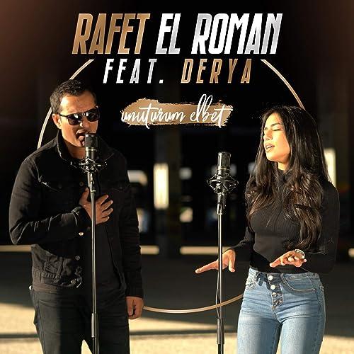Unuturum Elbet Feat Derya By Rafet El Roman On Amazon Music Amazon Com