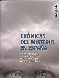 Cronicas del misterio en España (Incognita (espejo Tinta))