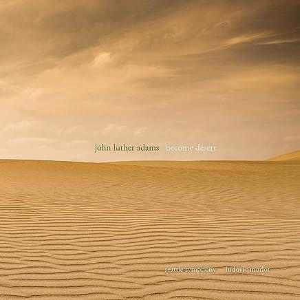 Seattle Symphony - Adams: Become Desert (2019) LEAK ALBUM