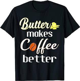 Keto Bulletproof Coffee Shirt Ketogenic Diet