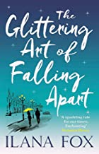 The Glittering Art of Falling Apart