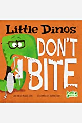 Little Dinos Don't Bite Kindle Edition