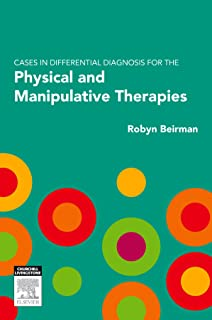 Cases in Differential Diagnosis for the Physical and Manipulative Therapies (English Edition)