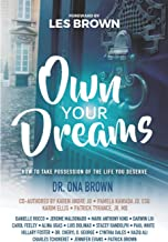 Own Your Dreams: How to Take Possession of the Life You Deserve Book PDF