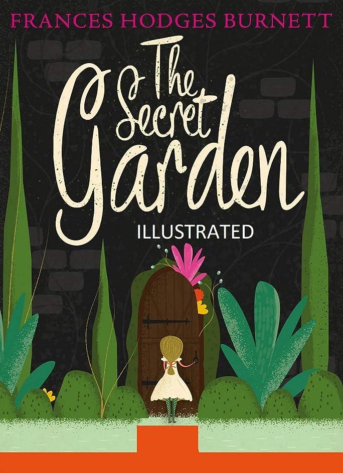 歩き回る放牧する休日にThe Secret Garden Illustrated (English Edition)