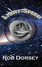Light Speed (Galaxy Trek - Rick & Anna Corbett)