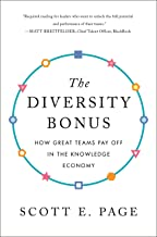 The Diversity Bonus: How Great Teams Pay Off in the Knowledge Economy (Our Compelling Interests)